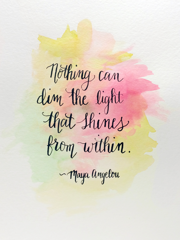 can dim the light that shines from within Maya Angelou Quote 700px